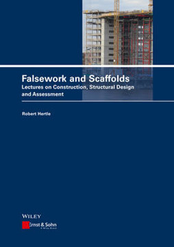 Picture of Scaffolds and Falsework: Constructions, Structural Design, Assessment