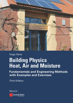 Picture of Building Physics - Heat, Air and Moisture: Fundamentals and Engineering Methods with Examples and Exercises