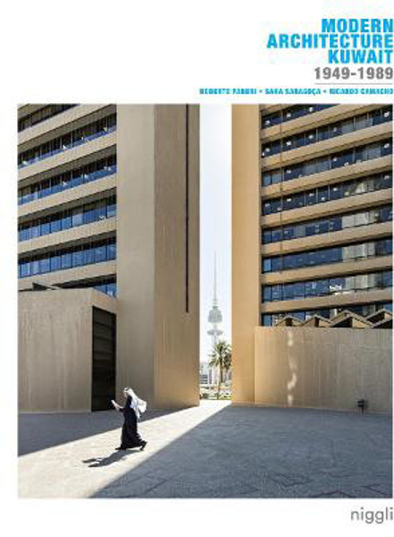 Picture of Modern Architecture Kuwait: 1949 -1989