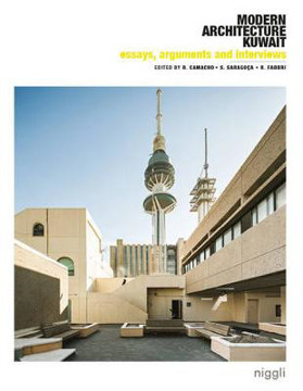 Picture of Essays, Arguments & Interviews on Modern Architecture Kuwait