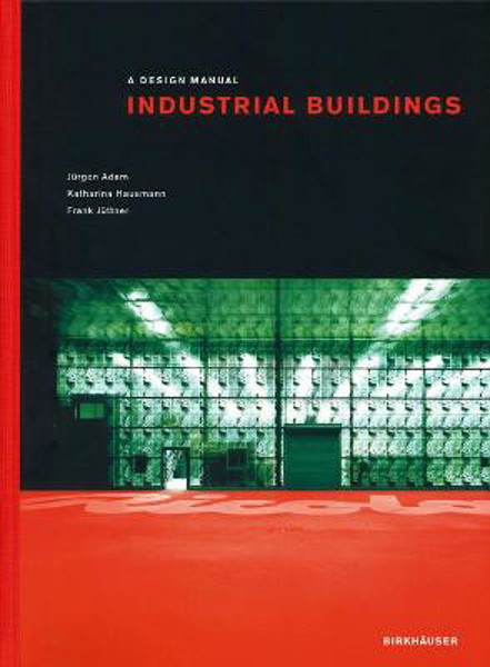 Picture of Industrial Buildings: A Design Manual