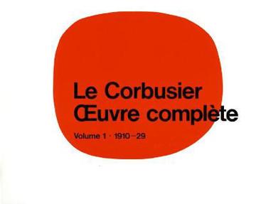 Picture of Le Corbusier - OEuvre complete Volume 1: 1910-1929: Volume 1: 1910-1929