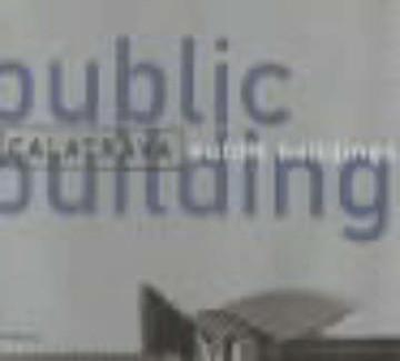 Picture of Calatrava, Public Buildings