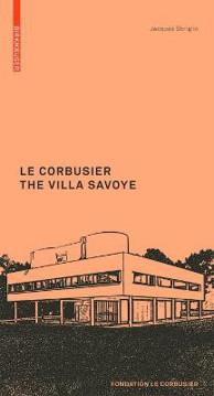 Picture of Le Corbusier. The Villa Savoye