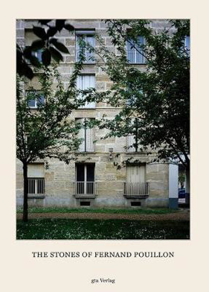 Picture of The Stones of Fernand Pouillon - An Alternative Modernism in French Architecture