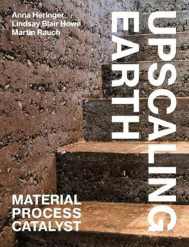 Picture of Upscaling Earth: Material, Process, Catalyst