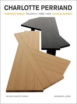 Picture of Charlotte Perriand: Complete Works. Volume 4: 1968-1999
