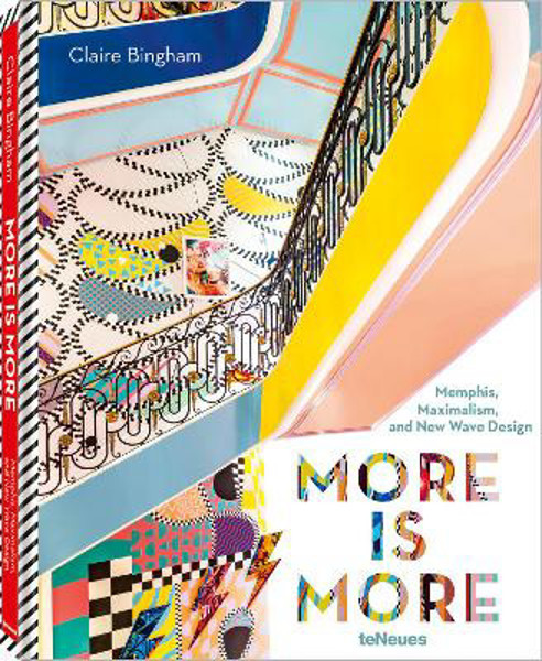 Picture of More is More: Memphis, Maximalism and New Wave Design