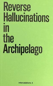 Picture of Reverse Hallucinations in the Archipelago