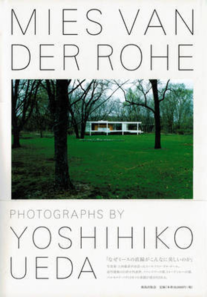 Picture of Mies Van Der Rohe - Photographs by Yoshihiko Ueda