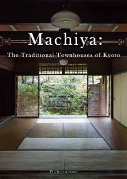 Picture of Machiya: The Traditional Townhouses of Kyoto