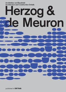 Picture of Herzog & de Meuron: Architektur und Baudetail / Architecture and Construction Details