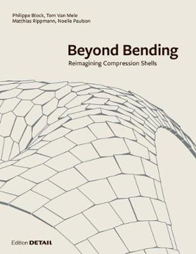 Picture of Beyond Bending: Reimagining Compression Shells