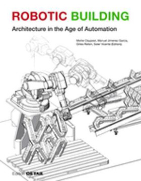 Picture of Robotic Building: Architecture in the Age of Automation