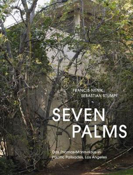 Picture of Seven Palms: The Thomas Mann House in Pacific Palisades