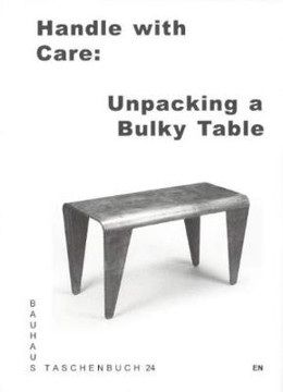 Picture of Handle with Care: Unpacking a Bulky Table