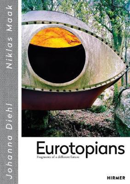 Picture of Eurotopians: Fragments of a different future