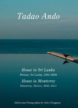 Picture of Tadao Ando - House in Sri Lanka, Mirissa: House in Monterrey . Residential Masterpieces 12