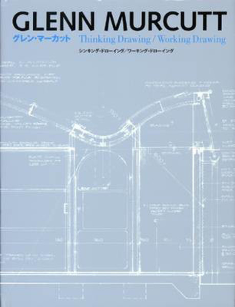 Picture of Glenn Murcutt: Thinking Drawing/Working Drawing