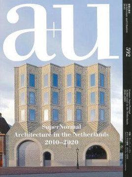 Picture of A+u 592 20:01 Supernormal Architecture In The Netherlands 2010-2020