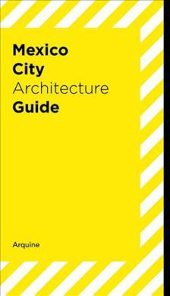 Picture of Mexico City Architecture Guide