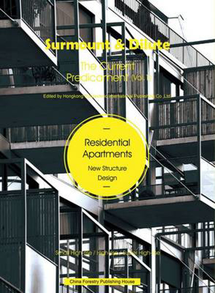 Picture of Surmount and Dilute, The Current Predicament 1: Residential Apartments