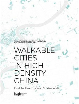Picture of Walkable Cities in High Density China: Livable, Healthy and Sustainable