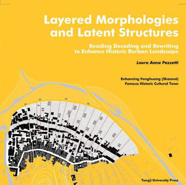 Picture of Layered Morphologies and Latent Structures: Reading, Decoding and Rewriting to Enhance Historic Rurban Landscape