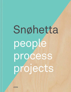 Picture of Snohetta - People, Process, Projects