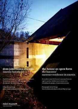 Picture of The House as Open Form: The Hansens` Summer Resi - Dom jako Forma Otwarta. Szumin Hansenow Szumin Hansenow