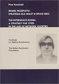 Picture of The Interweave Model : A Strategy For Cities In the Age of Network Societies