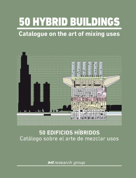 Picture of 50 Hybrid Buildings - Catalogue On The Art Of Mixing Uses