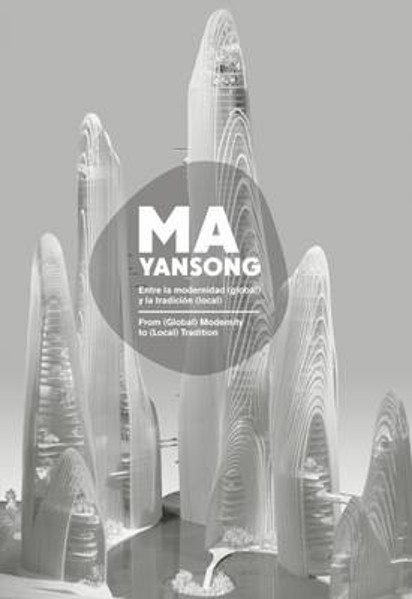 Picture of Ma Yansong: From (Global) Modernity to (Local) Tradition / Entre La Modernidad (Global) Y La Tradicion (Local)