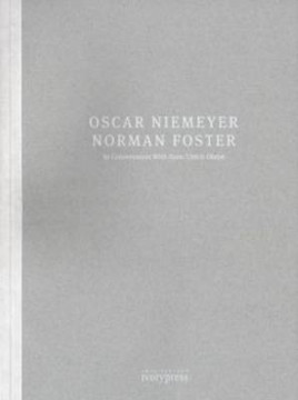 Picture of Oscar Niemeyer and Norman Foster in Conversation with Hans U. Obrist