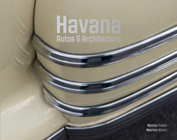 Picture of Havana - Autos and Architecture