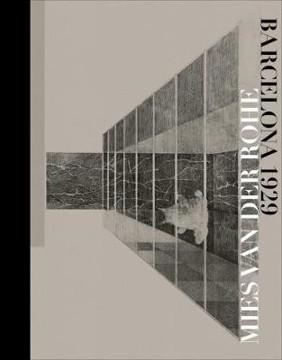 Picture of Mies van der Rohe: Barcelona-1929