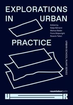 Picture of Explorations in Urban Practice: Urban School Ruhr Series