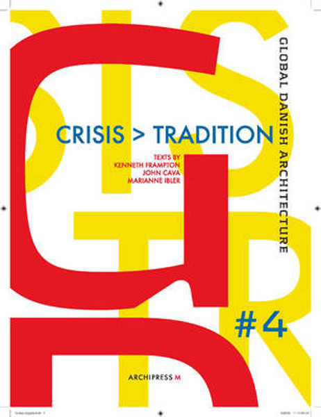 Picture of Global Danish Architecture: Crisis and Tradition
