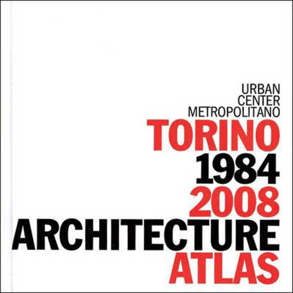 Picture of Turin Architecture Atlas: 1984-2008