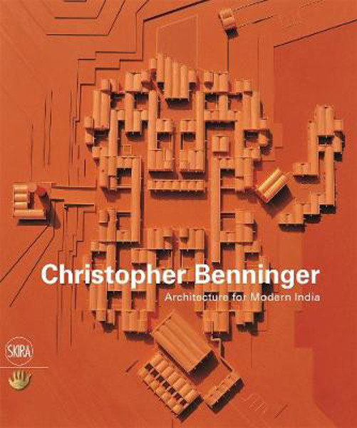 Picture of Christopher Benninger: Architecture for Modern India
