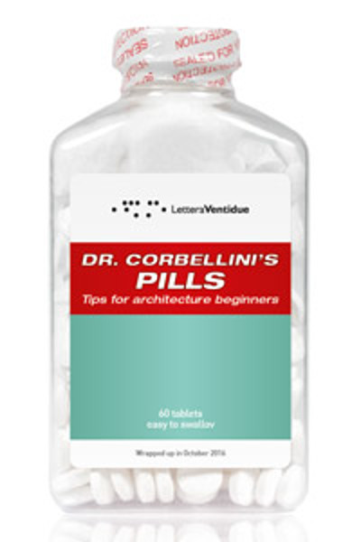 Picture of Dr Corbellini's Pills: Tips for Architecture Beginners