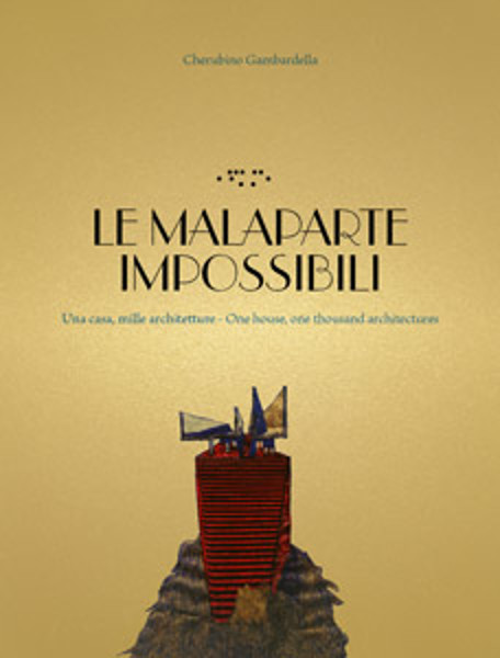 Picture of Unreals Malaparte: One House, One Thousand Architectures