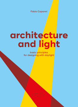 Picture of Architecture and Light: Basic Principles for Designing with Daylight