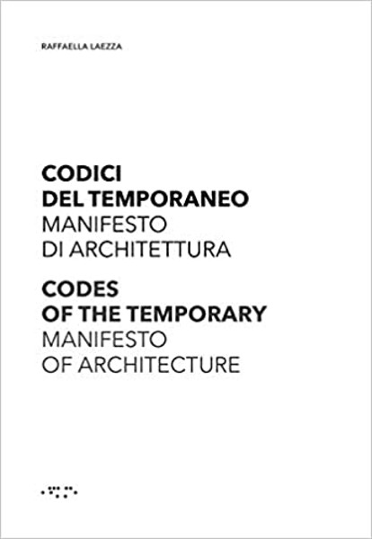 Picture of Codes of the Temporary: Manifesto of Architecture