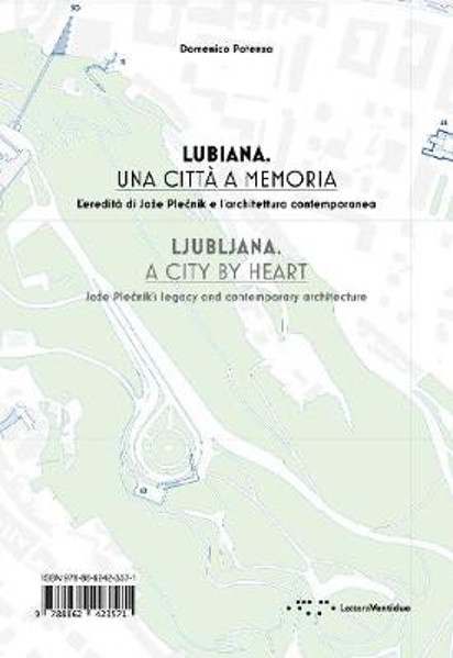 Picture of Ljubljana, a City By Heart: Joze Plecnik's Legacy and Contemporary Architecture