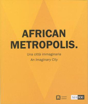Picture of African Metropolis - An Imaginary City