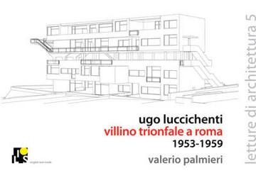 Picture of Ugo Luccichenti's Trionfale Villa in Rome 1953-1959