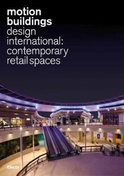 Picture of Motion Buildings: Design International: Contemporary Retail Spaces