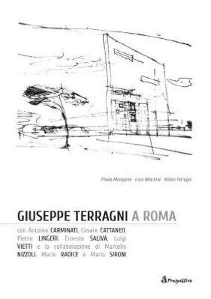 Picture of Giuseppe Terragni & Rome