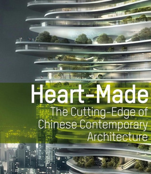 Picture of Heart-Made: The Cutting Edge of Chinese Contemporary Architecture